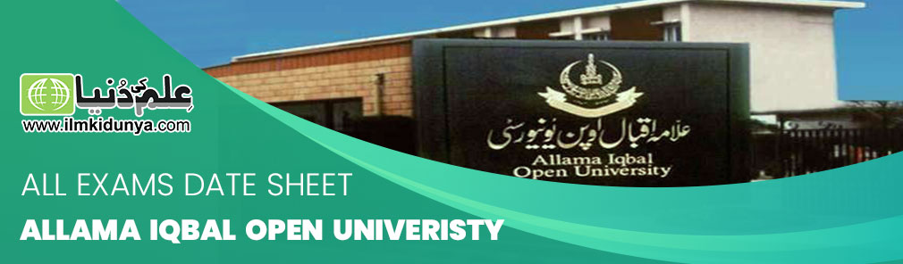 all exams Date Sheet Allama Iqbal Open University