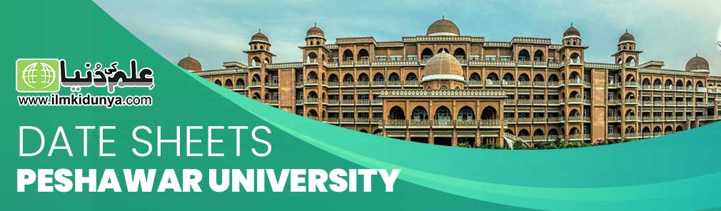 Date Sheets Peshawar University