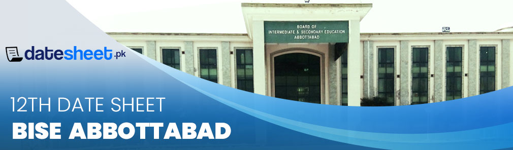 BISE Abbottabad 12th Date Sheet 2020