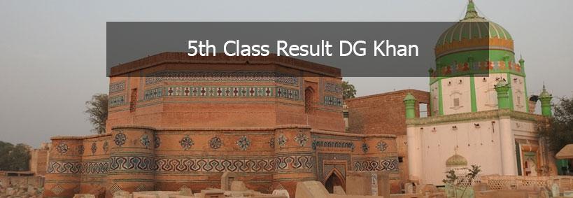 BISE DG Khan Board 5th Class Result 2019 Muzaffargharh Layyah Rajanpur