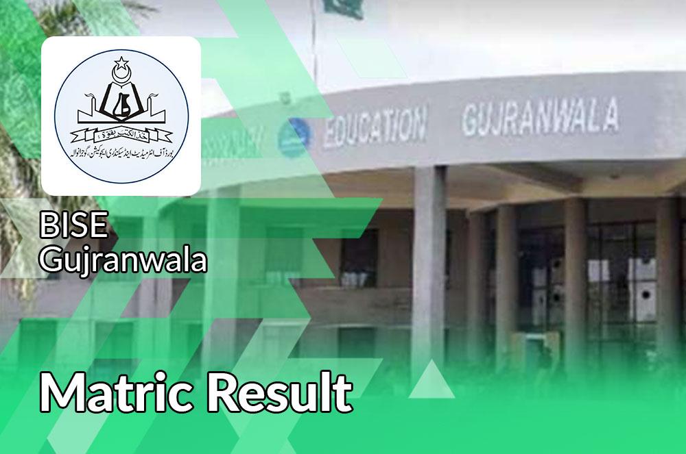 matric result 2021 Gujranwala board