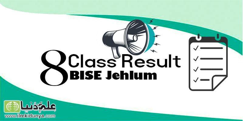 PEC 8th Class Result 2020 BISE Jhelum Board