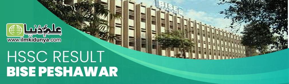 Peshawar Board HSSC Result