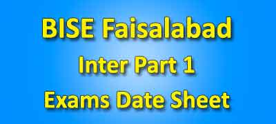 BISE Faisalabad Board Inter Part 2 Date Sheet 2019