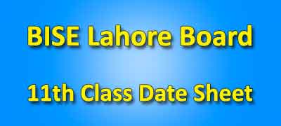 BISE Lahore Board 11th Class Date Sheets 2019