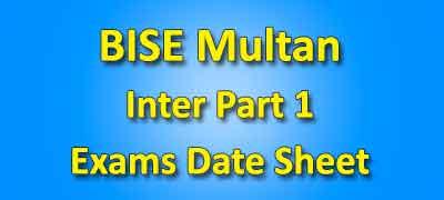 BISE Multan Board Inter Part 2 Date Sheet 2019