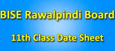 BISE Rawalpindi Board 11th Class Date Sheet 2019