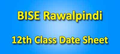 BISE Rawalpindi Board 12th Class Date Sheet 2019