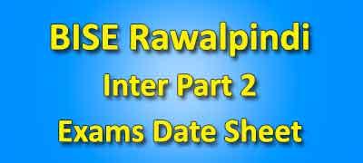 BISE Rawalpindi Board Inter Part 2 Date Sheet 2019