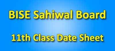 BISE Sahiwal Board 11th Class Date Sheet 2019