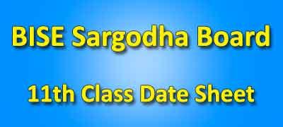 BISE Sargodha Board 11th Class Date Sheet 2019