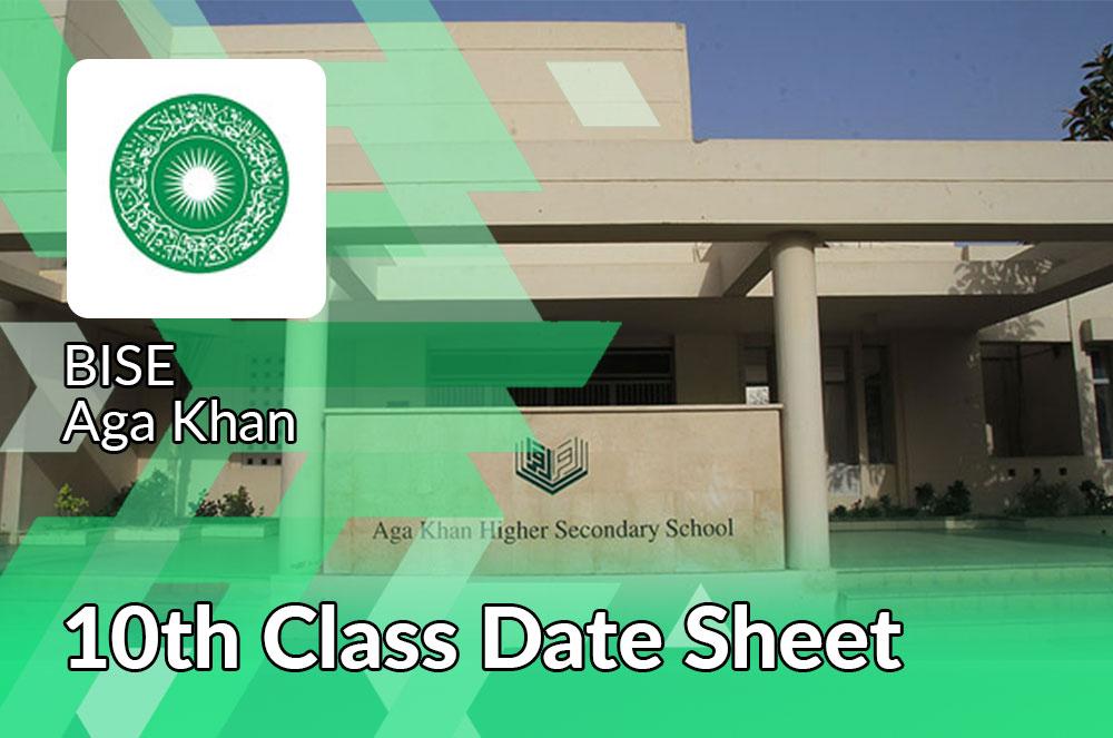 Aga Khan Board 10th Class Date Sheet