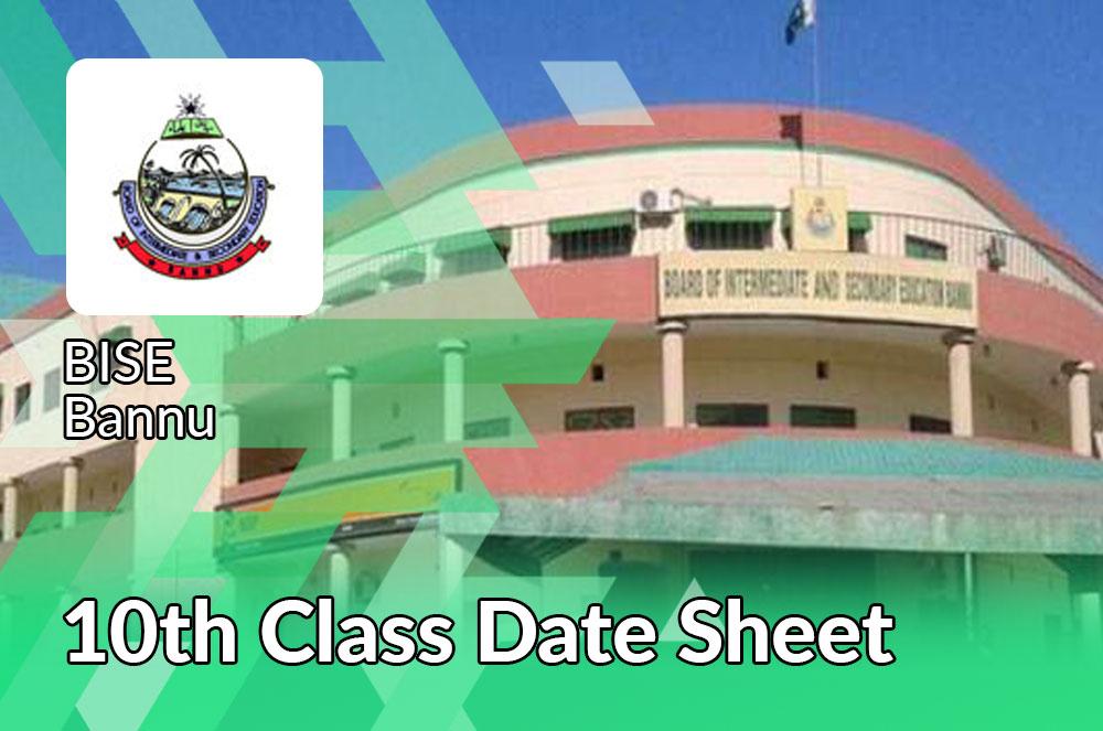 Bannu Board Matric Date Sheet