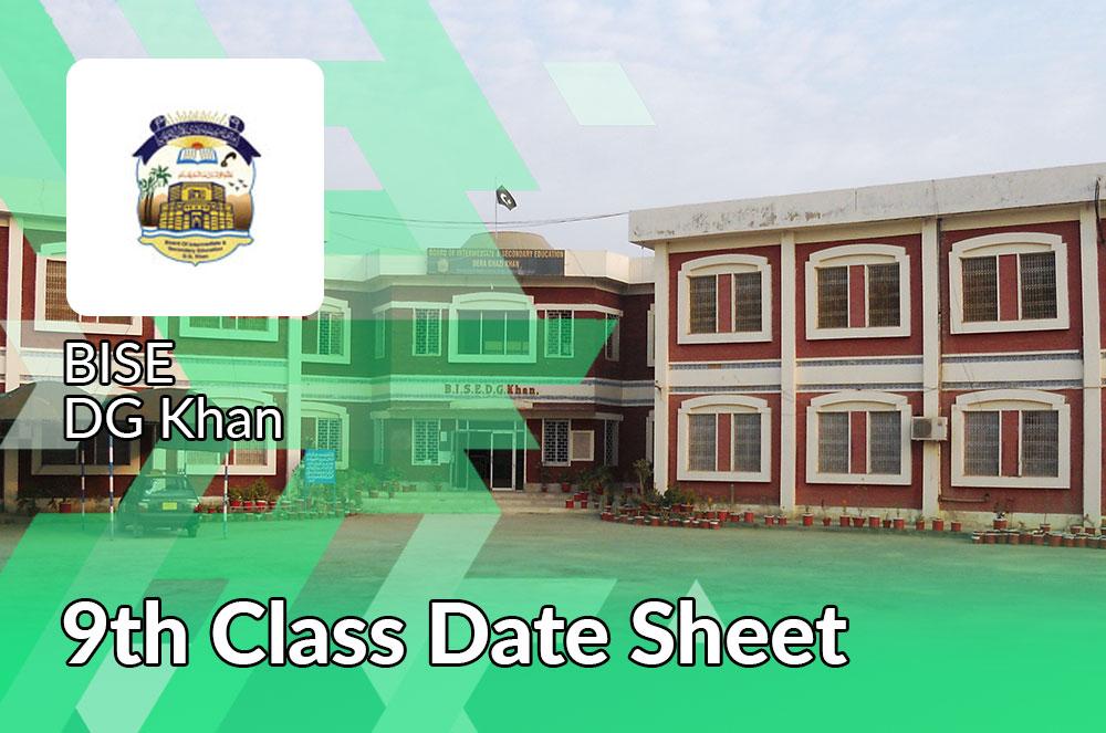 9th Class Date Sheet Bise DG Khan Board