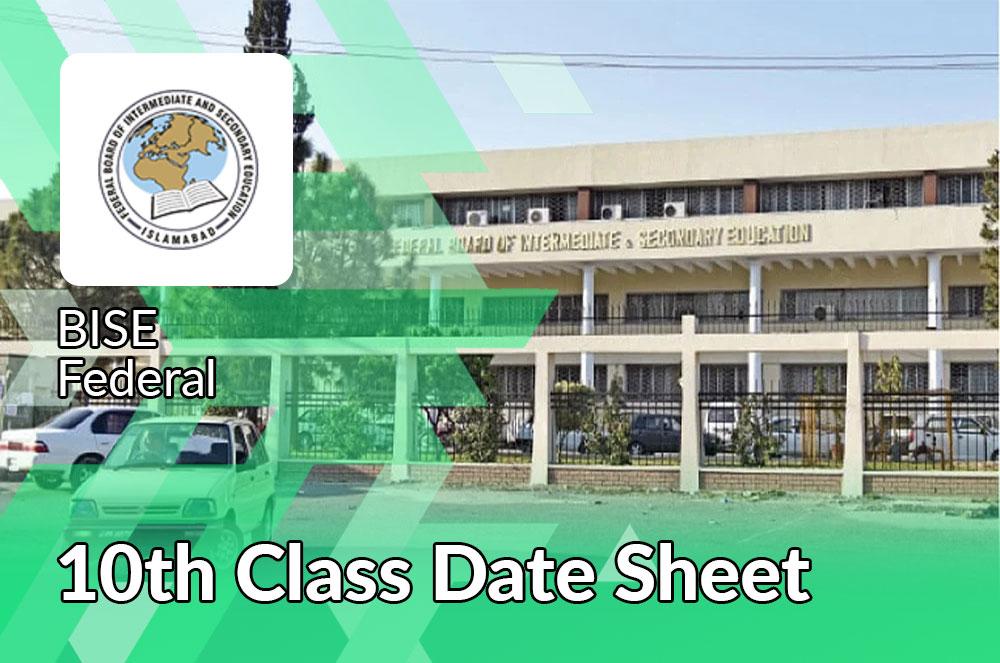 10th Class Date Sheet Bise Federal Board