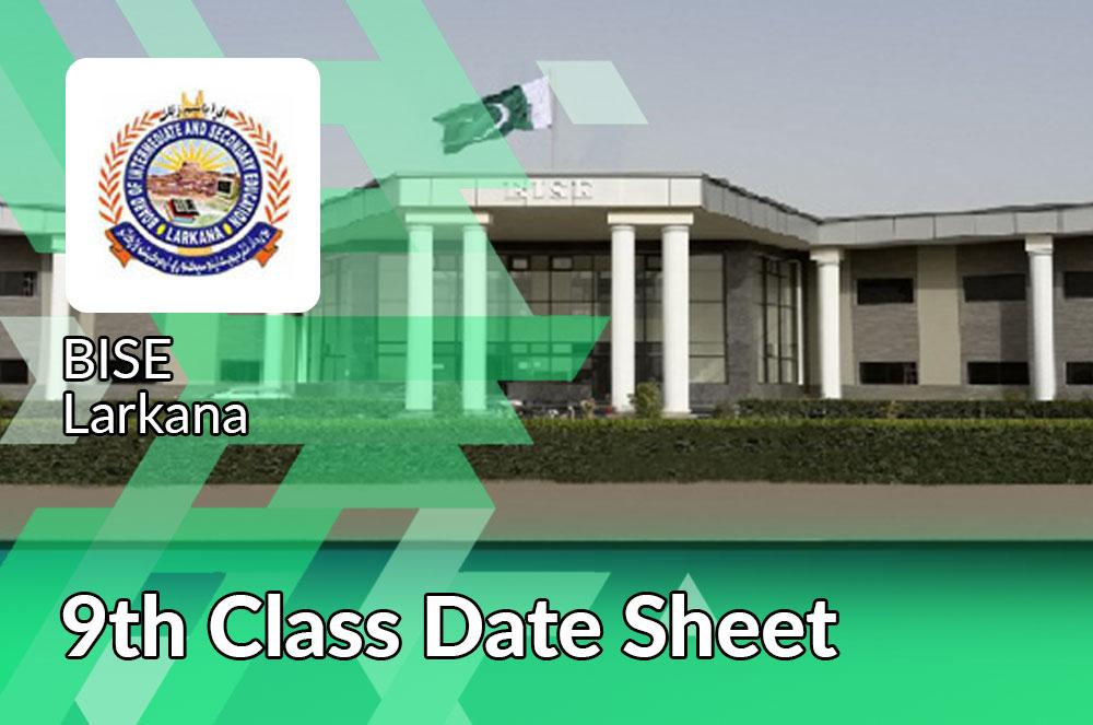 BISE Larkana Board 9th Class Date Sheet