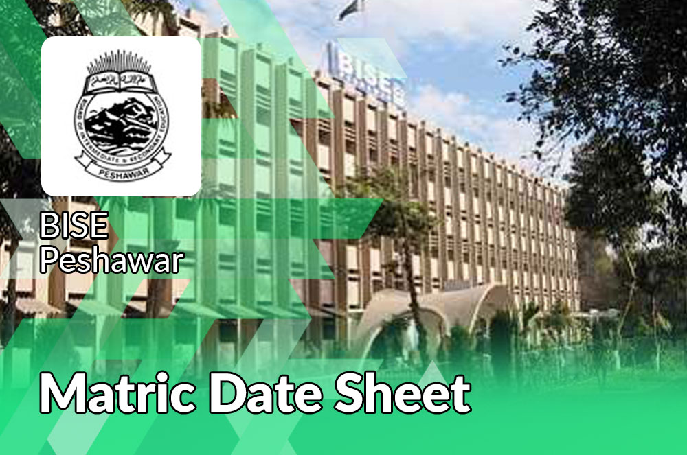 Matric Date Sheet Bise Peshawar Board
