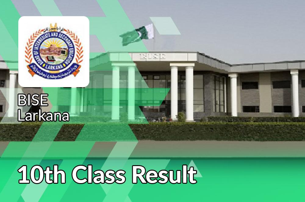 BISE Larkana Board 10th Class Result 2021