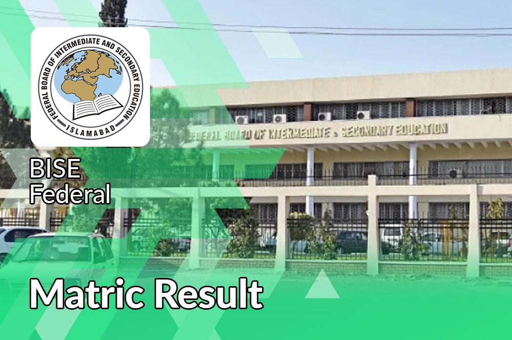 Fbise matric result 2021 Federal board
