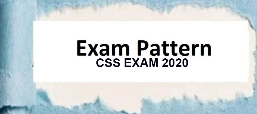 CSS EXAM PATTERN 2020