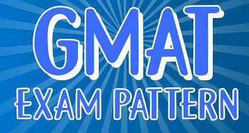 GMAT Exam Pattern 2021